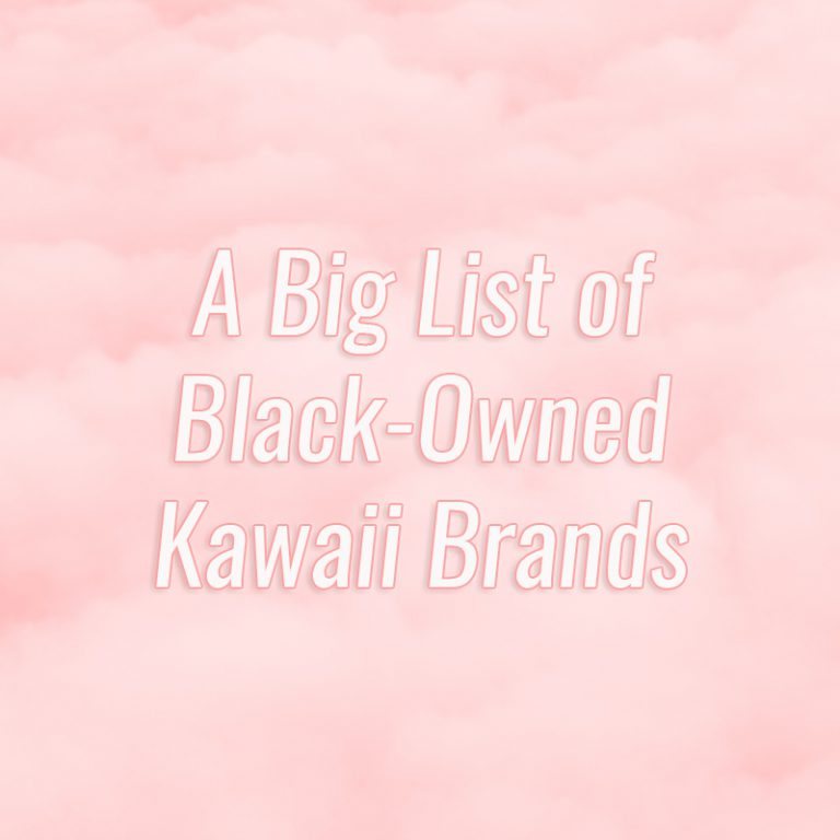 a big list of black-owned kawaii brands banner