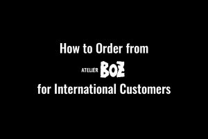 How to Order from ATELIER BOZ Before They Close